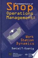 Fundamentals of Shop Operations Management