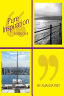 Pure Inspiration   Book 1