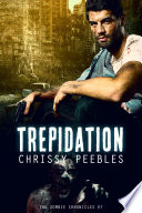The Zombie Chronicles Book 7 Trepidation