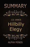 Summary  Hillbilly Elegy by J  D  Vance Book PDF