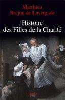 Pdf Histoire des Filles de la Charité (XVIIe-XVIIIe siècles) Telecharger