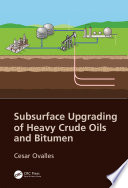 Subsurface Upgrading Of Heavy Crude Oils And Bitumen Book PDF