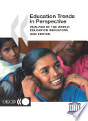 World Education Indicators 2005 Education Trends in Perspective
