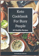Keto Cookbook For Busy People