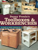 Danny Proulx's Toolboxes & Workbenches Pdf/ePub eBook