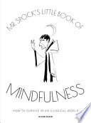 Mr Spock s Little Book of Mindfulness