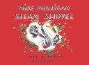 Mike Mulligan and His Steam Shovel Pdf/ePub eBook
