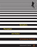 Sensation, Perception and Action