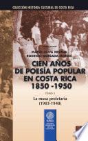 Cien años de poesía popular en Costa Rica (1850-1950): La musa proletaria (1903-1948)