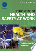 """Introduction to Health and Safety at Work: The Handbook for the NEBOSH National General Certificate"" by Phil Hughes, Ed Ferrett"
