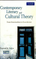 Contemporary Literary And Cultural Theory  From Structuralism To Ecocriticism