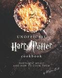 Unofficial Harry Potter Cookbook Book
