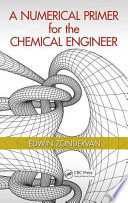 A Numerical Primer For The Chemical Engineer Book PDF