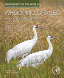 Whooping Cranes: Biology and Conservation