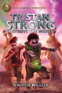 Tristan Strong Destroys the World  Volume 2