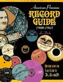 American Premium Record Guide  1900 1965 Book