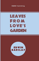 Leaves From Love s Garden