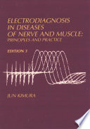 Electrodiagnosis in Diseases of Nerve and Muscle Book
