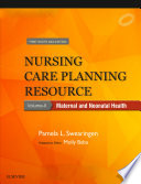 Nursing Care Planning Resource, Vol. 2: Maternal and Neonatal Health, First South Asia Edition