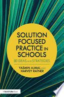 Solution Focused Practice In Schools