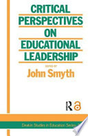 Critical Perspectives on Educational Leadership Book