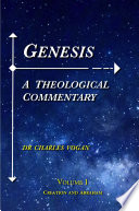Genesis A Theological Commentary Volume 1