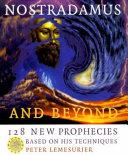 Nostradamus and Beyond