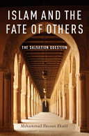 Islam and the Fate of Others  The Salvation Question