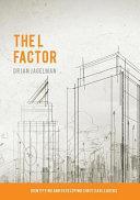 The L Factor Book