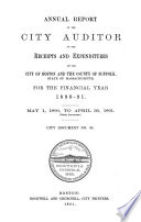 Auditor S Annual Report Of The Receipts And Expenditures Of The City Of Boston And The County Of Suffolk For The Financial Year