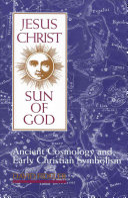 Jesus Christ, Sun of God
