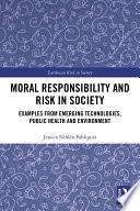 Moral Responsibility and Risk in Society