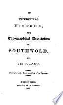 An interesting history and topographical description of Southwold and its vicinity