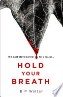Hold Your Breath Book PDF