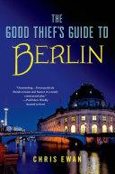The Good Thief's Guide to Berlin Pdf/ePub eBook