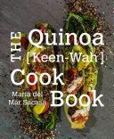 The Quinoa  Keen Wah  Cookbook