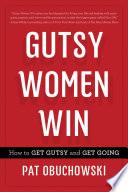 Gutsy Women Win
