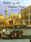 Pdf Venice & the Grand Tour