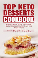 Top Keto Dessert Cookbook