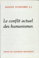 Le conflit actuel des humanismes