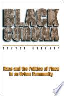 """""""Black Corona: Race and the Politics of Place in an Urban Community"""" by Steven Gregory"""