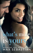 What s Mine Is Yours