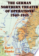 German Northern Theater of Operations 1940 1945  Illustrated Edition