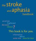 The Stroke And Aphasia Handbook Book PDF