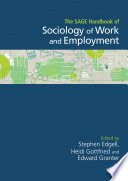 The SAGE Handbook of the Sociology of Work and Employment Book