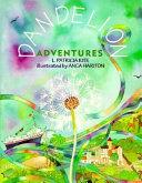 Dandelion Adventures