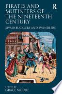 Pirates And Mutineers Of The Nineteenth Century