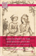 Pdf Love in Print in the Sixteenth Century
