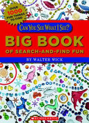 Can You See What I See  Big Book of Search And Find Fun