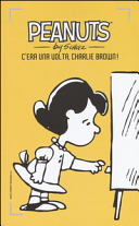 C'era una volta, Charlie Brown!
